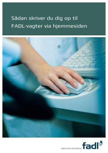 Vejledning til Vagtopskrivning - fadl.dk