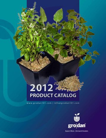 2012 Product Catalog - Welcome to Gardening with  Grodan