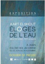Exposition AART ELSHOUT. ELOGES DE L'EAU ... - Ville d'Agen