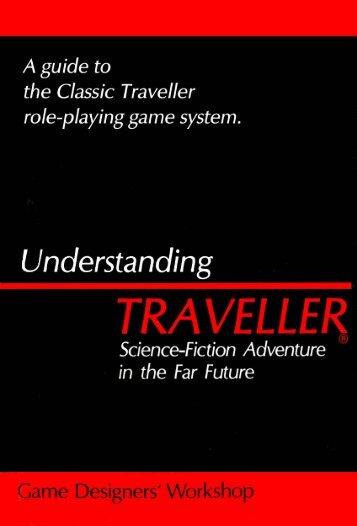 Understanding TRAVELLER - Far Future Enterprises