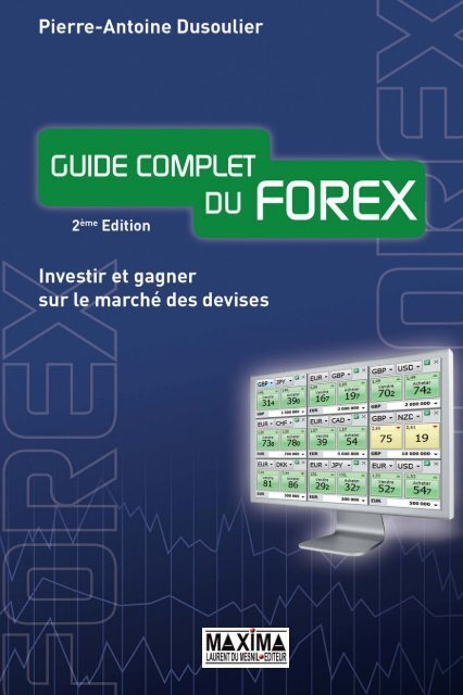 Guide Complet Du Forex 2e A C Dition