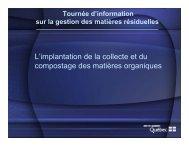 Tournée d'information sur la gestion des matières ... - Recyc-Québec