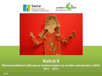Esittely Kehrän toiminnasta hankekaudella 2012-2013