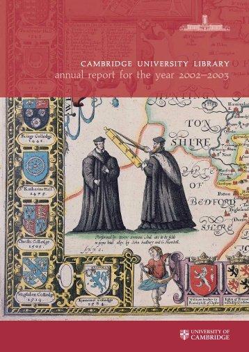 2002-2003 [PDF] - Cambridge University Library - University of ...