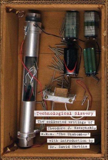 Kaczynski - Technological Slavery