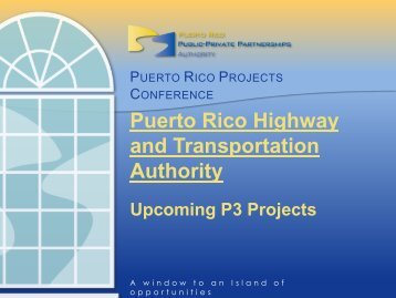 Puerto Rico Highway and Transportation Authority: Upcoming P3 ...