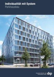 Auf einen Blick - dip Deutsche Industrie- und Parkhausbau GmbH
