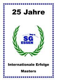 Internationale Erfolge Masters - 25 Jahre SG-Essen