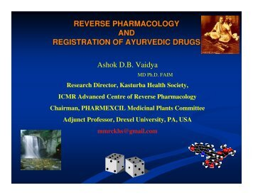 Reverse Pharmacology and registration of Ayurvedic drugs