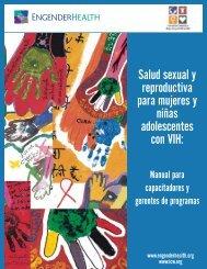 Salud sexual y reproductiva para mujeres y niñas ... - EngenderHealth