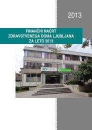 Finančni načrt ZD Ljubljana 2013 - Zdravstveni dom Ljubljana