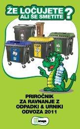 Priročnik za ravnanje z odPadki & urniki odvoza 2011 - Snaga