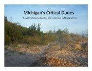 Critical Dunes Overview - Michigan Association of Conservation ...