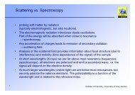 Scattering vs. Spectroscopy - CePoL/MC NAWI Graz