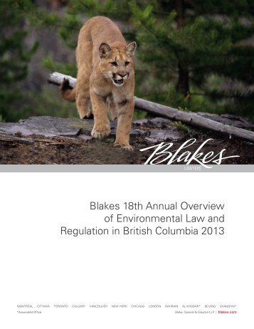 Blakes 18th Annual Overview of Environmental Law and Regulation ...