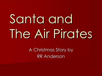 Santa_Air_Pirates_ch.. - Holistic Forge Works