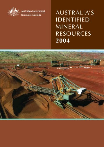 australia's identified mineral resources 2004 - Geoscience Australia