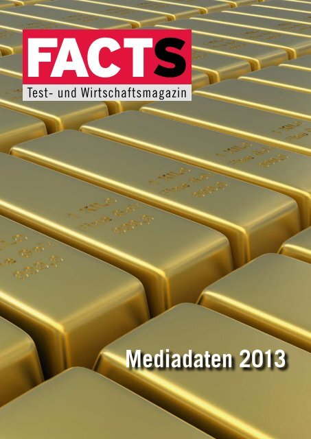 Mediadaten 2013 - FACTS Verlag GmbH