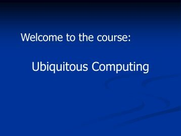 Introduction to Ubiquitous Computing - 法政大学 情報科学部