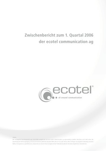 Zwischenbericht zum 1. Quartal 2006 der ecotel communication ag