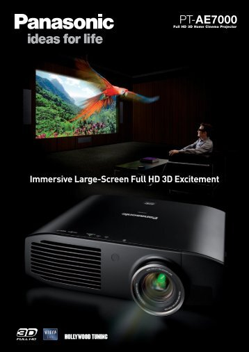 Immersive Large-Screen Full HD 3D Excitement - Panasonic