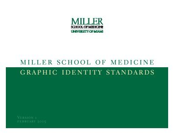 miller school of medicine graphic identity standards - University of ...