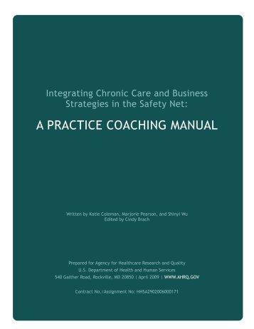 A Practice Coaching Manual - Improving Chronic Illness Care