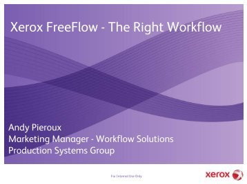 Xerox FreeFlow - The Right Workflow
