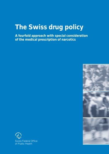 The Swiss drug policy - NORML New Zealand