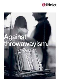Iittala. A movement against throwawayism.