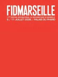 catalogue 2006 en .pdf - Festival international du documentaire de ...