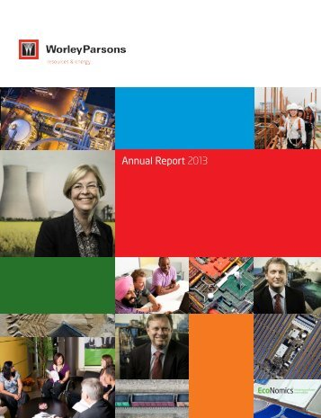 Annual Report 2013 - WorleyParsons.com