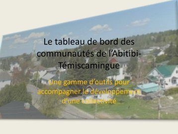 La tableau de bord des communautés de l'Abitibi-Témiscamingue