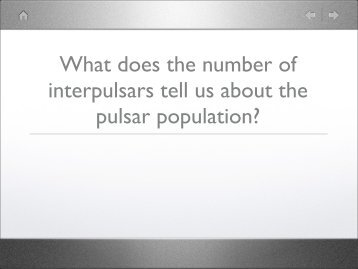What does the number of interpulsars tell us about the pulsar ...