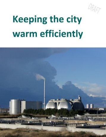Keeping the city warm efficiently - Copenhagen Cleantech Cluster