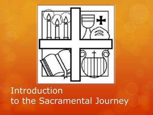Introduction to the sacramental journey - presentation