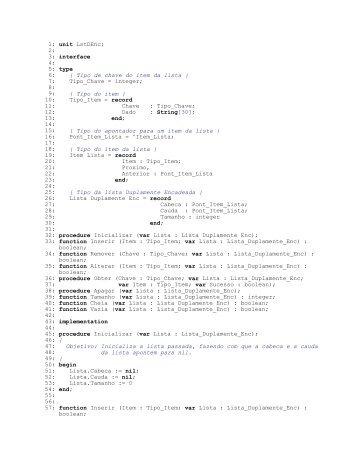 1: unit LstDEnc; 2: 3: interface 4: 5: type 6: { Tipo de chave do ... - UFS