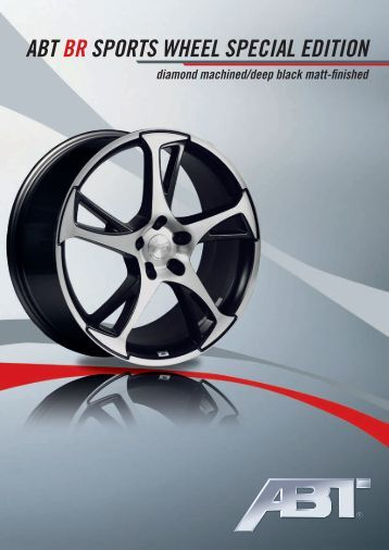 ABT BR SPORTS wheel SPeCIAl eDITION