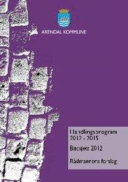 Les hele forslaget til handlingsprogram og budsjett - Arendal ...