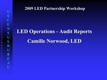 LED Operations - Audit Reports Camille Norwood, LED