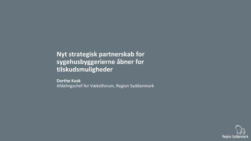 Dorthe Kusk, Afdelingsleder, Region Syddanmark - Welfare Tech