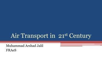 Air Transport in 21st Century - IEP Karachi Centre