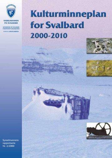 Kulturminneplan for Svalbard 2000-2010 - Sysselmannen