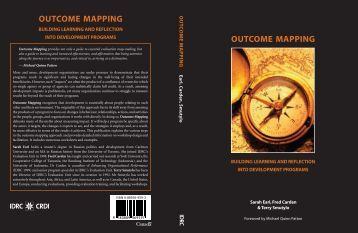 Outcome mapping : building learning and reflection into development