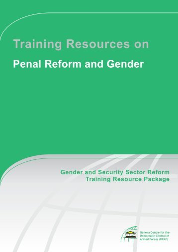 Training Resources on Penal Reform and Gender ... - ISSAT - DCAF