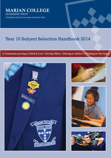 MARIAN COLLEGE Year 10 Subject Selection Handbook 2014