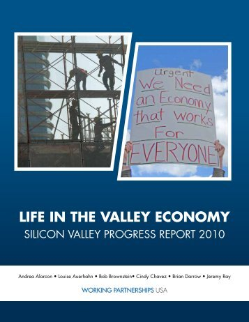 Life in the Valley Economy 2010 - Working Partnerships USA