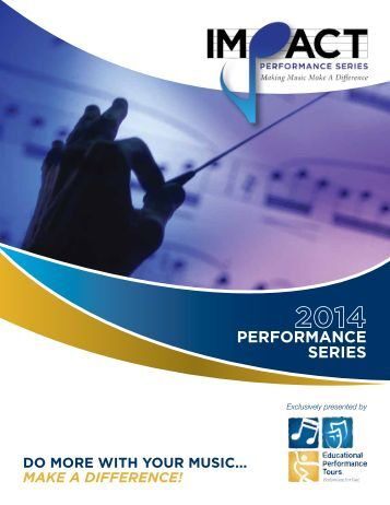 Impact Performance Series Brochure - Educational Performance Tours