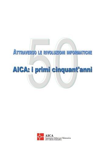 AICA: i primi cinquant'anni - Attraverso le rivoluzioni informatiche