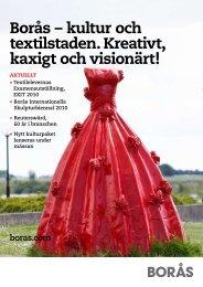 Borås – kultur och textilstaden. Kreativt, kaxigt och visionärt!